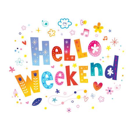 Vektor für hello weekend - Lizenzfreies Bild