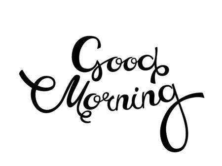 Illustration pour Good morning, hand lettering text, handmade calligraphy, Vector illustration - image libre de droit