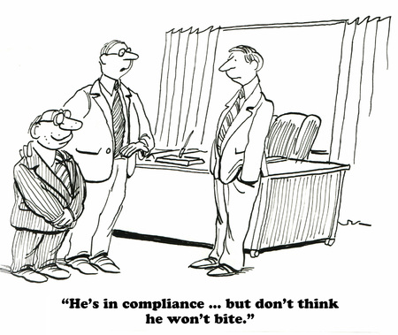 Business cartoon about being complaint with government regulations.