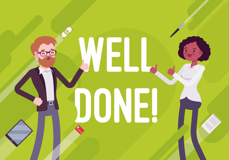 Illustration for Well done. Business motivation poster. Good planning and organizational skills, effective and efficient run, grow the company. Vector flat style cartoon illustration on green background - Royalty Free Image