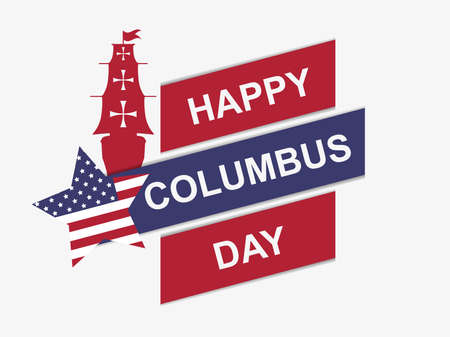 Illustration pour Happy Columbus Day. Discoverer of America. Sailing ship and the national flag of the united states. Design greeting card. Vector illustration - image libre de droit