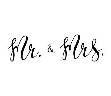 Mr & Mrs wedding sign. Hand drawn lettering vector illustration.