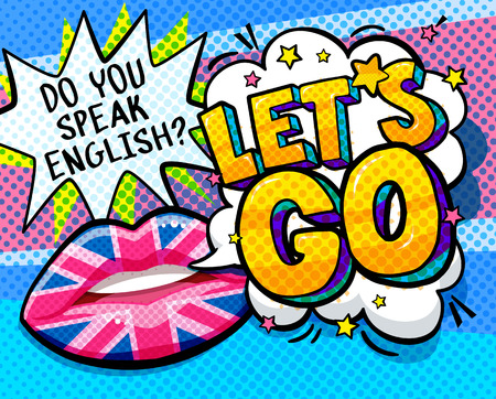 Do you speak English and Let is go word bubble with British flag make up lips. Message Yes in pop art comic style.