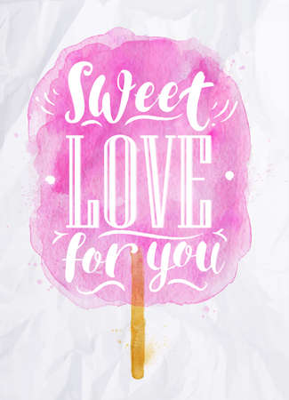 Poster watercolor cotton candy lettering sweet love for you drawing in pink color on crumpled paper