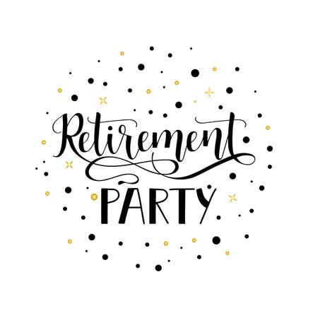 Illustration pour Retirement party. Lettering. Hand drawn vector illustration. element for flyers, banner, postcards and posters. Modern calligraphy. - image libre de droit