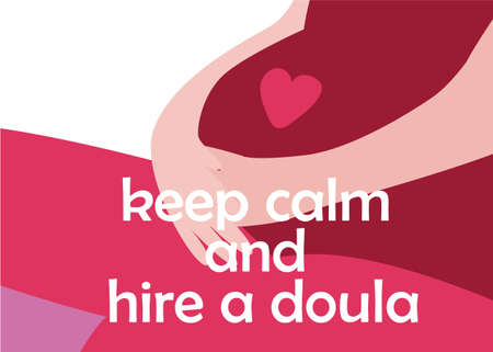 Illustration pour World Doula Week banner in a modern cartoon style. Pregnant woman with quote. Keep calm and hire a doula. Vector illustration - image libre de droit