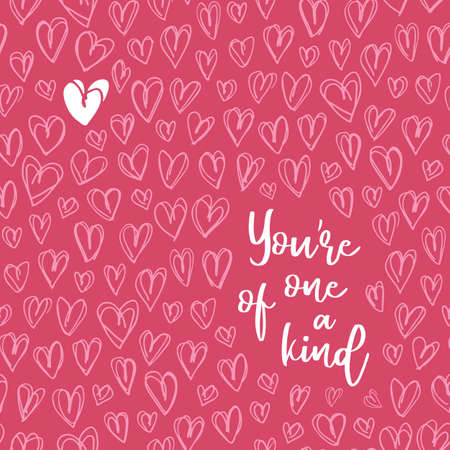Illustration pour Valentine's Day Vector Greeting Card. Hand Drawn Doodle Heart Backrgound. Script Typography You are on of the kind Words. Cute Graffity. Love Placement Print - image libre de droit