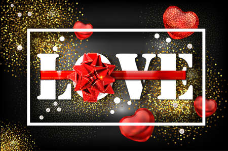 Love with red big bow on a black background with glow and glitter. A sign expressing love. White letters tied with ribbon. Greeting card for the holiday Valentine's Day. Vector banner, 10 EPS.