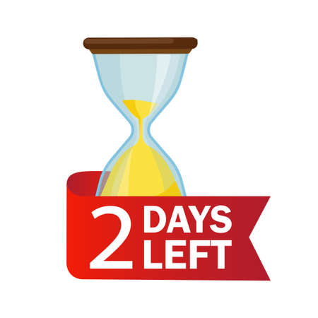 Illustration pour 2 days left. Sandglasses with calendar icon on a white background. - image libre de droit