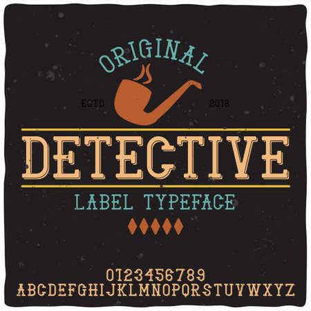 Photo pour Vintage label typeface named Detective. Good handcrafted font for any label design. - image libre de droit