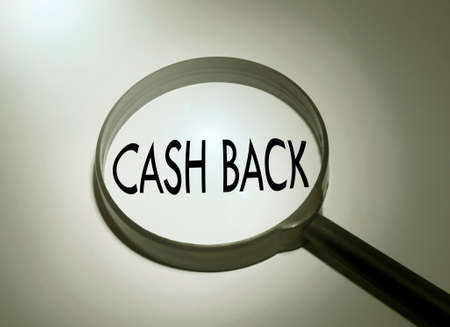 Magnifying glass with the word cash back. Searching cash back