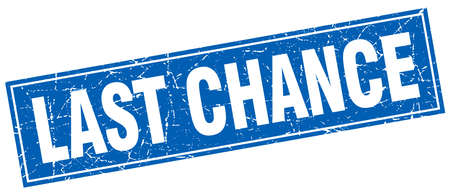 last chance blue square grunge stamp on white