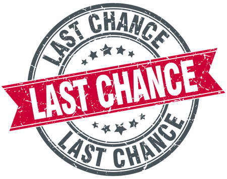 last chance red round grunge vintage ribbon stamp