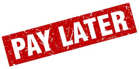 Illustration pour square grunge red pay later stamp - image libre de droit