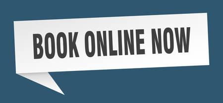 book online now speech bubble. book online now sign. book online now banner