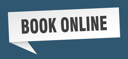 book online speech bubble. book online sign. book online banner