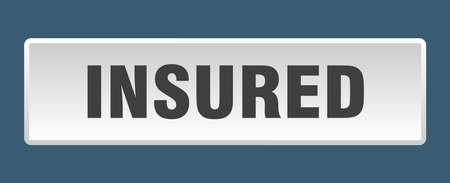 Illustration pour insured button. insured square white push button - image libre de droit