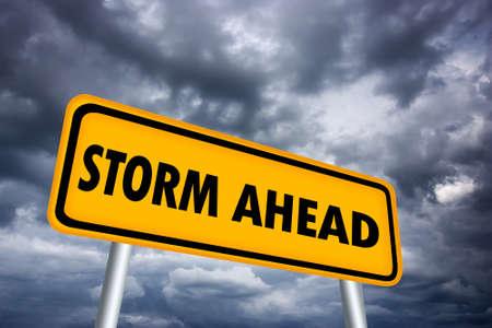 Storm ahead warning sign