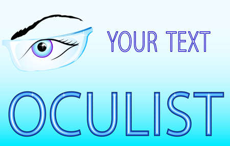 illustration ophthalmic banner. The optometrist. Eyes and glasses.