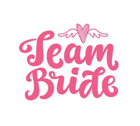 Illustration pour Team Bride vector lettering print - image libre de droit