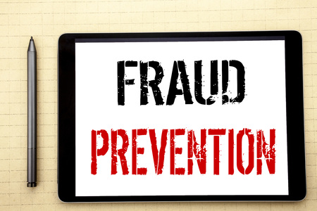 Handwritten text showing Fraud Prevention. Business concept writing for Crime Protection Written on tablet computer screen, white background office space view with pencil marker
