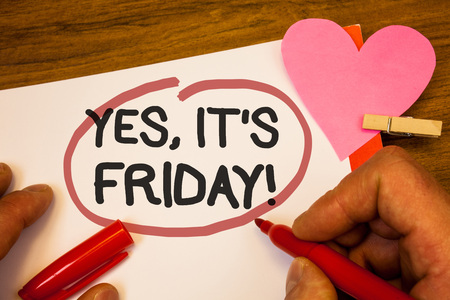 Photo pour Handwriting text Yes, It'S Friday Motivational Call. Concept meaning having weekend Taking rest break Human hand retain red pen circled black words paper hook rivet pink heart - image libre de droit