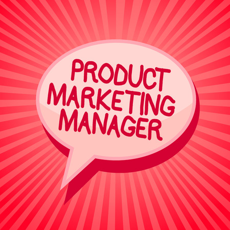 Handwriting text writing Product Marketing Manager. Concept meaning who responsible for putting plan to sell product Pink speech bubble message reminder rays shadow important intention saying