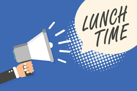 Conceptual hand writing showing Lunch Time. Business photo text Meal in the middle of the day after breakfast and before dinner Man holding megaphone loudspeaker speech bubble blue background
