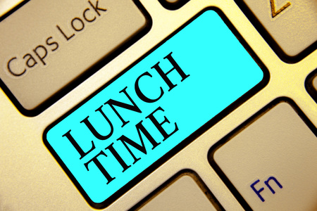 Writing note showing Lunch Time. Business photo showcasing Meal in the middle of the day after breakfast and before dinner Keyboard blue key Intention computer computing reflection document