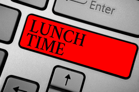 Writing note showing Lunch Time. Business photo showcasing Meal in the middle of the day after breakfast and before dinner Keyboard red key Intention computer computing reflection document