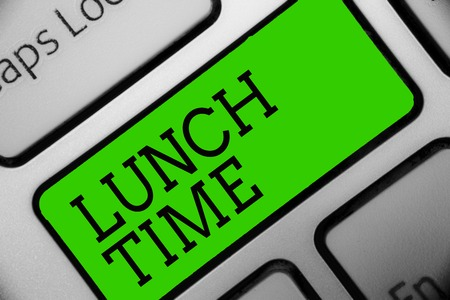 Text sign showing Lunch Time. Conceptual photo Meal in the middle of the day after breakfast and before dinner Keyboard green key Intention create computer computing reflection document