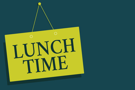 Writing note showing Lunch Time. Business photo showcasing Meal in the middle of the day after breakfast and before dinner Yellow board wall communication open close sign gray background