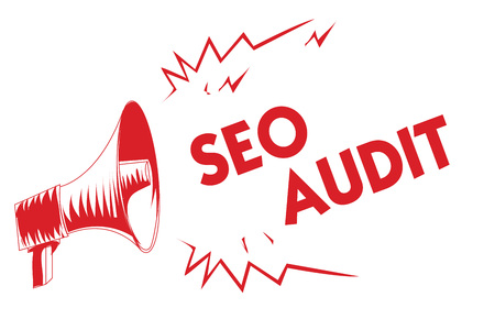 Handwriting text Seo Audit. Concept meaning Search Engine Optimization validating and verifying process Red megaphone loudspeaker important messages screaming speaking loud