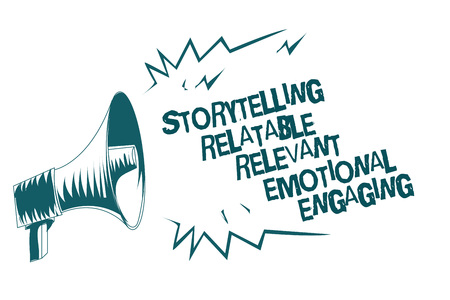 Text sign showing Storytelling Relatable Relevant Emotional Engaging. Conceptual photo Share memories Tales Gray megaphone loudspeaker important message screaming speaking loud