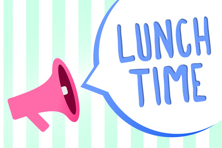 Handwriting text Lunch Time. Concept meaning Meal in the middle of the day after breakfast and before dinner Megaphone loudspeaker stripes background important message speech bubble