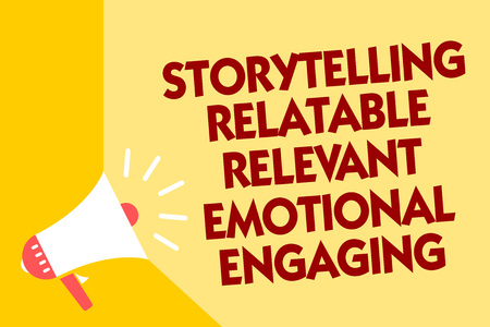 Text sign showing Storytelling Relatable Relevant Emotional Engaging. Conceptual photo Share memories Tales Megaphone loudspeaker yellow background important message speaking loud