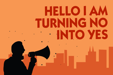 Text sign showing Hello I Am Turning No Into Yes. Conceptual photo Persuasive Changing negative into positive Man holding megaphone speaking politician making promises orange background