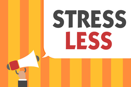 Word writing text Stress Less. Business concept for Stay away from problems Go out Unwind Meditate Indulge Oneself Man holding megaphone loudspeaker speech bubble message speaking loud