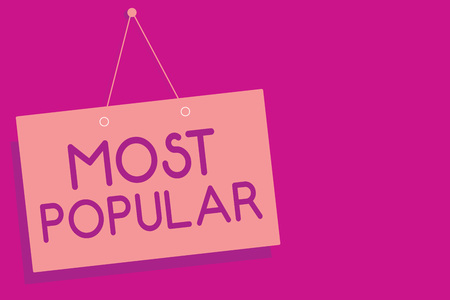 Photo pour Text sign showing Most Popular. Conceptual photo Liked Followed Enjoyed by majority of the people in a society Pink board wall message communication open close sign purple background - image libre de droit