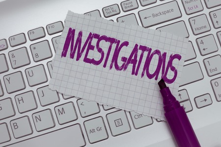 Conceptual hand writing showing Investigations. Business photo text The formal action or systematic examination about something.