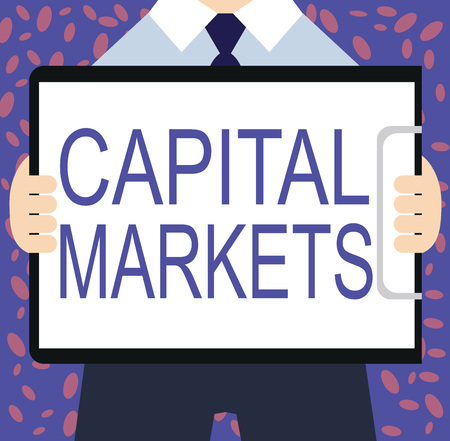 Writing note showing Capital Markets. Business photo showcasing Allow businesses to raise funds by providing market security.