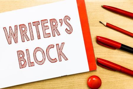 Handwriting text writing Writer s is Block. Concept meaning Condition of being unable to think of what to write.
