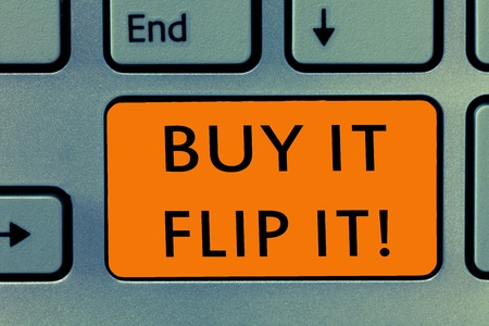 Conceptual hand writing showing Buy It Flip It. Business photo text Buy something fix them up then sell them for more profit.