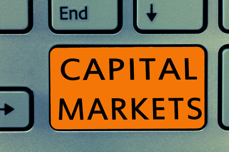 Conceptual hand writing showing Capital Markets. Business photo text Allow businesses to raise funds by providing market security.