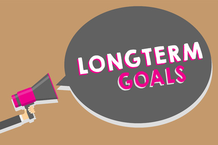 Word writing text Longterm Goals. Business concept for Strategic target that is required more time for completion Man holding megaphone loudspeaker speech bubble message speaking loud