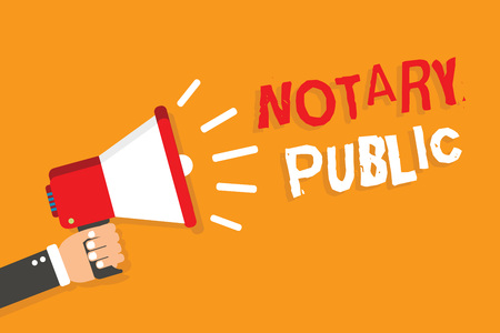 Conceptual hand writing showing Notary Public. Business photo showcasing Legality Documentation Authorization Certification Contract Man holding megaphone orange background message speaking