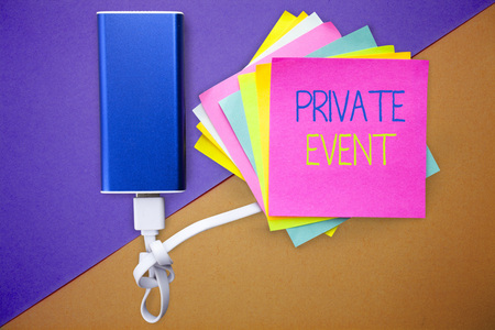 Word writing text Private Event. Business concept for Exclusive Reservations RSVP Invitational Seated.