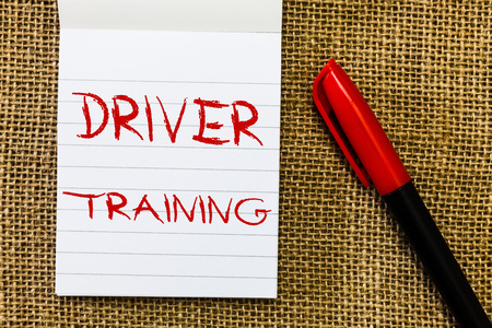 Handwriting text Driver Training. Concept meaning prepares a new driver to obtain a driver's license.