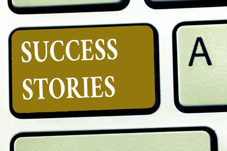 Text sign showing Success Stories. Conceptual photo life of rule models from how he started to his death.