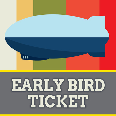 Word writing text Early Bird Ticket. Business concept for Buying a ticket before it go out for sale in regular price.
